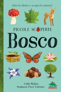 f55d3534e2a392 Bosco: libro per bambini da 5 anni. | EDITORIALE SCIENZA