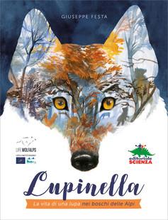 b924401e48823f Lupinella: libro per bambini da 7 anni sui lupi | EDITORIALE SCIENZA