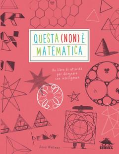 Questa Non è Matematica Libro Di Giochi Matematici Per Bambini